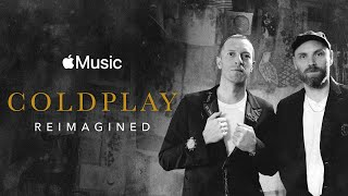 Gambar cover Coldplay: Reimagined - Film Preview | Apple Music