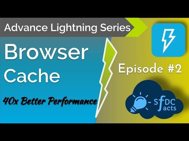Advance Lightning Series - Episode 2 - Client Cache
