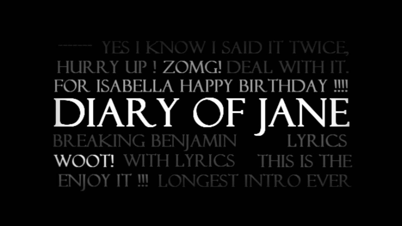 Download Diary of Jane - Breaking Benjamin With Lyrics
