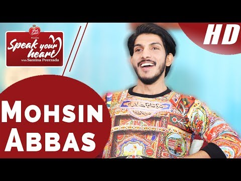 The Other Side of Mohsin Abbas Haider | Speak Your Heart With Samina Peerzada