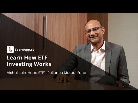 Learn How ETF Investing Works   Vishal Jain   Head Of ETF's - Reliance AMC