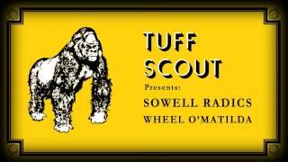 02 Sowell Radics - Wheel O Matilda (feat. Tuff Scout All Stars) (Lover of Version) [Tuff Scout]