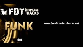 FREE Drumless Tracks: Funk 018 (www.FreeDrumlessTracks.net)