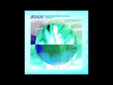Noir feat. Richard Judge - Messiah (Original Mix) - Get Physical