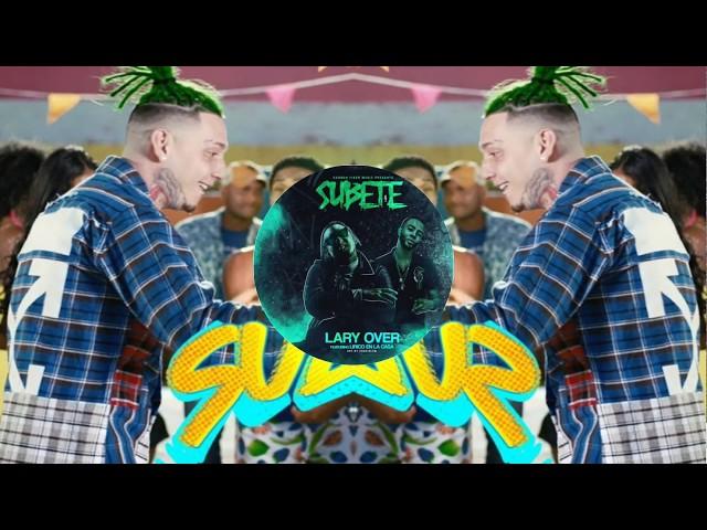 Súbete - Lary Over Feat Lírico en la casa ( Remix 2018 ) Chichi Deejay †
