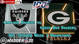 Oakland Raiders vs. Green Bay Packers | NFL 2019-20 Week 7 | Predictions Madden NFL 20