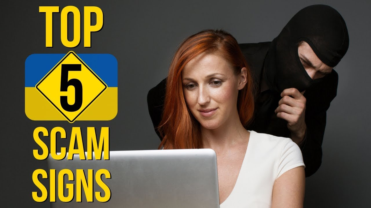 Top 5 Signs You're Being Scammed by Ukraine Marriage Agency