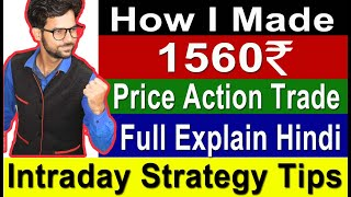 Intraday How I Made Profit By Price Action Strategy, Intraday Trading Tips