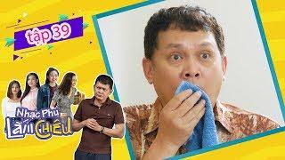 Nhạc Phụ Lắm Chiêu - Tập 39 [FULL HD] | Phim Việt Nam mới nhất 2019 | 18h45 thứ 7 trên VTV9
