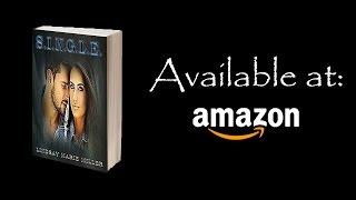 S.I.N.G.L.E. Book Trailer