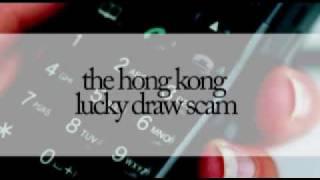 Hong Kong Lucky Draw Scam