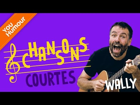 WALLY - Chansons courtes !