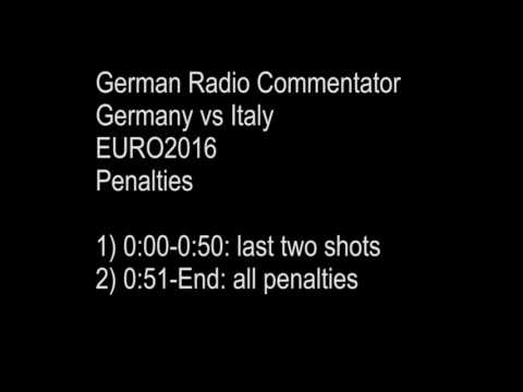 Germany vs Italy Euro 2016, German Radio Commentator, Penalty