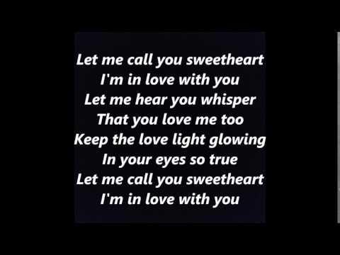 Let Me Call You Sweetheart words lyrics best top popular favorite trending sing along song songs