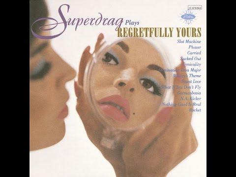 Superdrag  Regretfully Yours 1996 FULL ALBUM