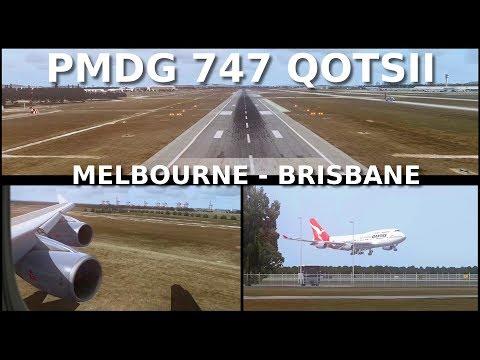 FSX] PMDG 747-400 Melbourne-Brisbane (Addons & PC Specs are