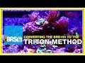 Update 4: Changing over to the Triton Method. | 52 Weeks of Reefing