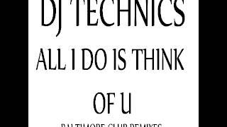 the jackson 5 - all i do is think of you (dj technics baltimore club remix)