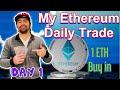 Ethereum Day Trade : Day 1  Binance trading - YouTube