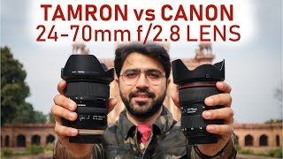 Tamron SP 24-70 f/2.8 G2 vs Canon 24-70 f/2.8 L II (Hindi)