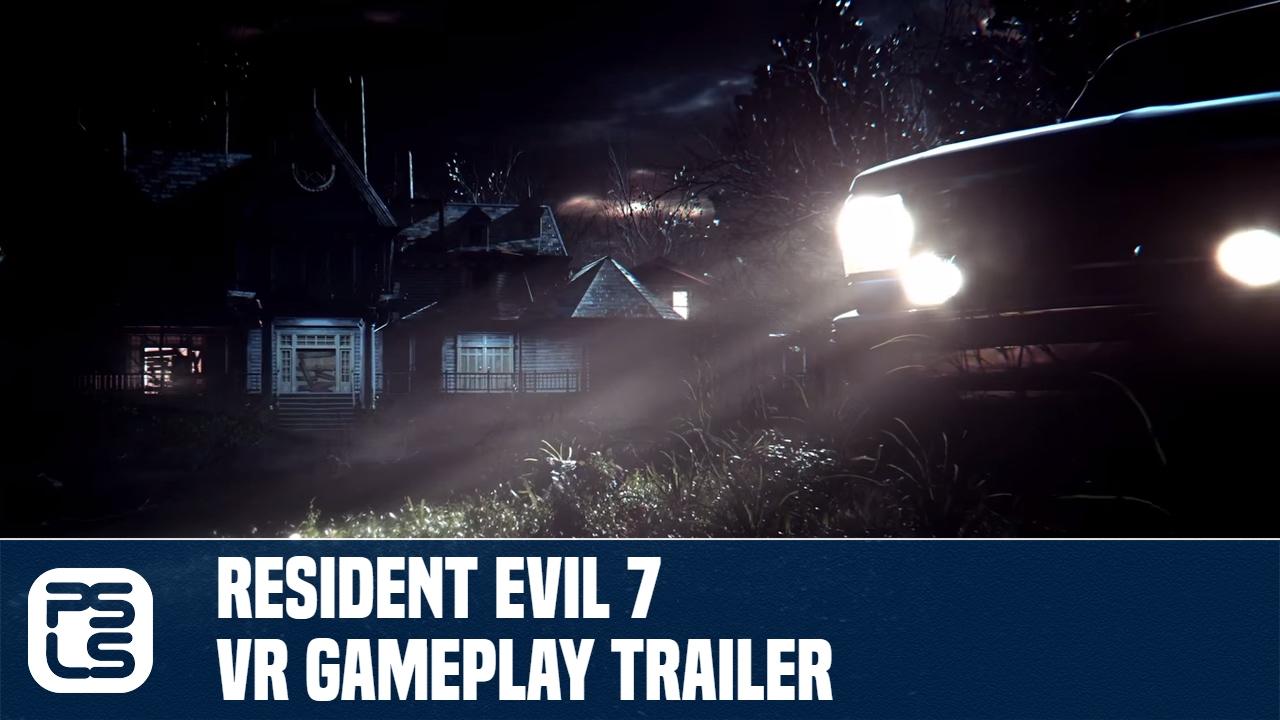Resident Evil 7 Biohazard Gameplay Vr Trailer Youtube