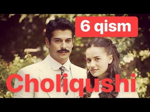 6 Choliqushi turk seriali uzbek tilida 6-qism Чоликуши турк сериали узбек тилида 6-кисим