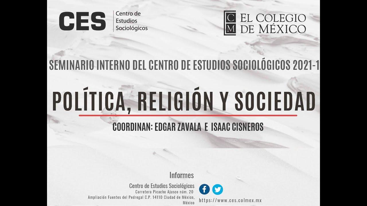 Seminario Interno CES   Política, Religión y Sociedad