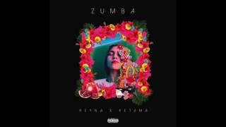 REYNA - ZUMBA Feat. KETAMA126 (PROD.TAMA)