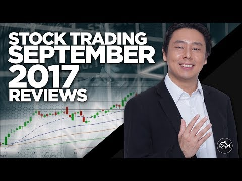 Stock Trades Review for September 2017  by Adam Khoo