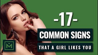 How to Tell if a Girl Likes You - 17 Obvious Signs She's Interested
