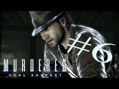 Murdered Soul Suspect / 6 - Jail breakout!