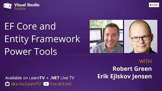 Visual Studio Toolbox Live - EF Core and Entity Framework Power Tools