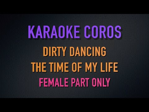 Karaoke Dirty Dancing - female part only