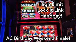 Going out with a Big Win!  My 1st Handpay on Lock It Link Nightlife - AC Birthday Weekend - Finale
