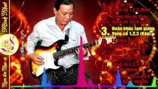 Ngón đờn của Nhạc sỹ Minh Nhựt | Nhạc sỹ Minh Nhựt độc tấu Vọng cổ | Album 01