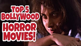 Top 5 Bollywood Horror Movies Till Date in Hindi