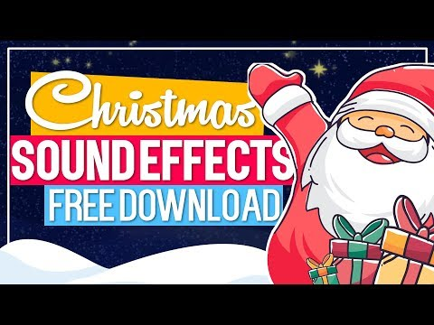 Christmas Sound Effects I Free Download