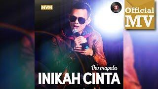 Darmapala - Inikah Cinta (Official Music Video Full HD)