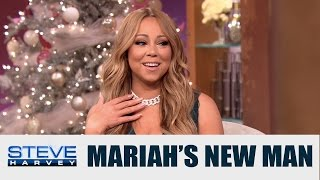 Mariah Carey dishes on her new man! || STEVE HARVEY