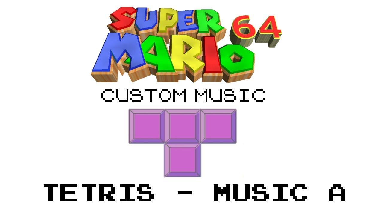 sm64 custom music tetris music a - Tetris Planken