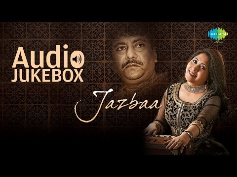 Jazbaa by Ustad Rashid Khan & Devyani | Top Ghazal Hits Jukebox