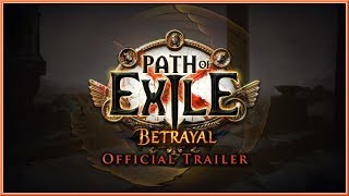 PATH OF EXILE - NEW Betrayal Official Gameplay Trailer (2018) HD