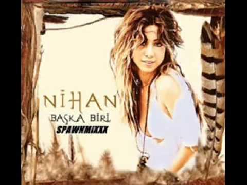 Mix - Nihan - Ben Bir Kez Sevenlerdenim