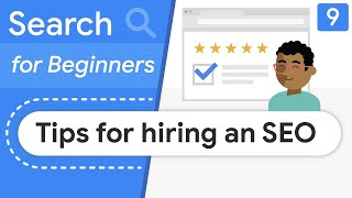 Tips for hiring an SEO specialist | Search for Beginners Ep 9