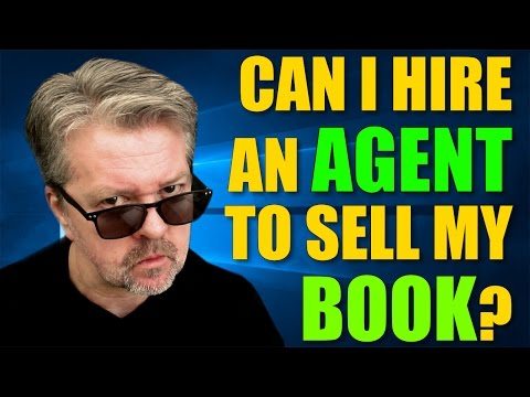 How To Write A Book Bonus Episode: Can I Hire An Agent To Sell My Book?