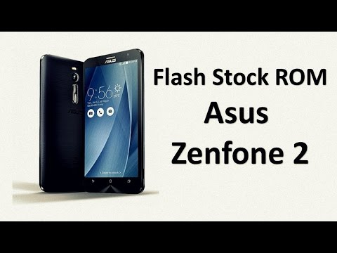 How to Unbrick/Flash Stock ROM on Asus Zenfone 2
