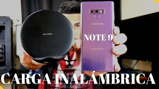 SAMSUNG GALAXY NOTE 9 CARGA INALÁMBRICA  REVIEW