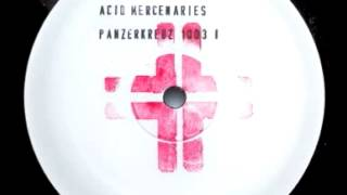 Acid Mercenaries - A1 [PANZERKREUZ1003-1]