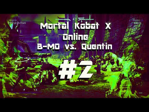 Mortal Kombat X Online B MO vs  Quentin #2