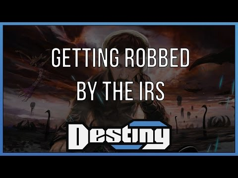 Destiny gets robbed by the IRS
